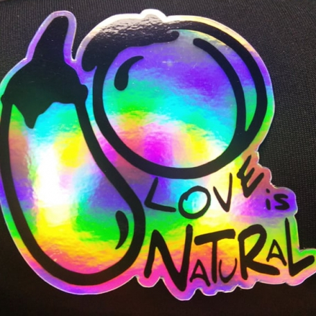 Love Is Natural - Holo Sticker